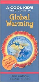 Cool Kid'S Field Guide To Global Warming