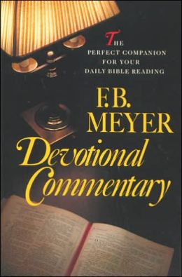 F. B. Meyer Devotional Commentary