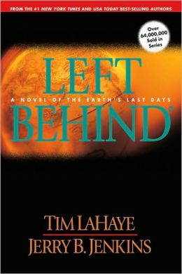 Left Behind: A Novel of the Earth's Last Days (Left Behind Series #1)