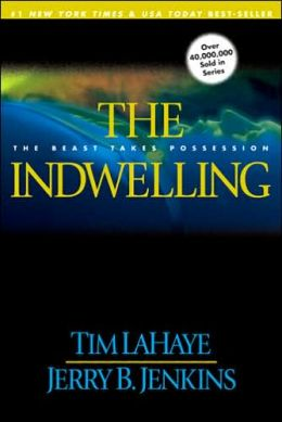 The Indwelling: The Beast Takes Possession (Left Behind Series #7)