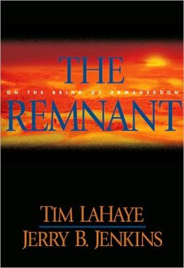 The Remnant: On the Brink of Armageddon (Left Behind Series #10)