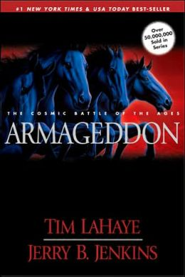 Armageddon: The Cosmic Battle of the Ages (Left Behind Series #11)