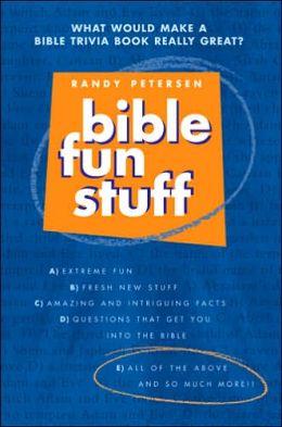 Bible Fun Stuff