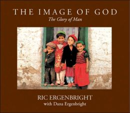 The Image of God: The Glory of Man