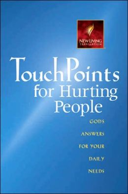 TouchPoints for Hurting People: God's Answers for Your Daily Needs