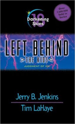 Darkening Skies: Judgment of Ice (Left Behind: The Kids Series #18)