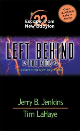 Escape from New Babylon: Discovering New Believers (Left Behind: The Kids Series #22)
