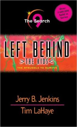 The Search: The Struggle to Survive (Left Behind: The Kids Series #9)