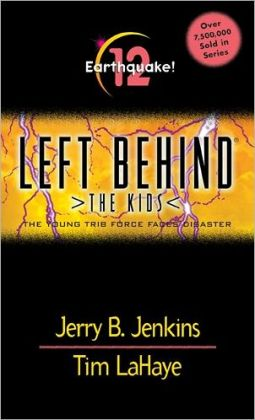 Earthquake!: The Young Trib Force Faces Disaster (Left Behind: The Kids Series #12)