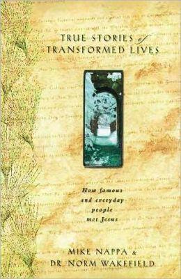 True Stories of Transformed Lives