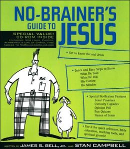 No-Brainer's Guide to Jesus