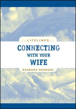 Connecting with Your Wife