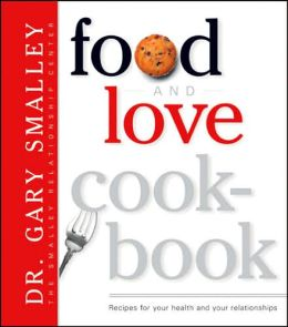 Food and Love Cookbook