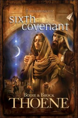 Sixth Covenant (A. D. Chronicles Series #6)
