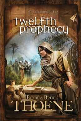 Twelfth Prophecy (A. D. Chronicles Series #12)