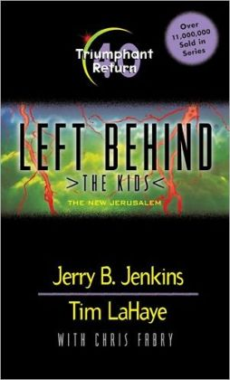 Triumphant Return: The New Jerusalem (Left Behind: The Kids Series #40)