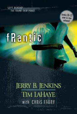 Frantic (Left Behind Hardcover Collections Book 6)