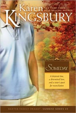 Someday (Sunrise Series #3)