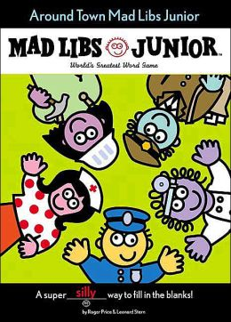 Around Town (Mad Libs Junior Series)