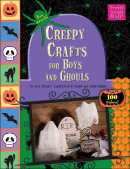 Creepy Crafts for Boys and Ghouls