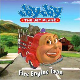 Jay Jay the Jet Plane: Fire Engine Evan