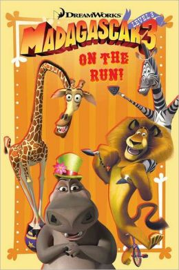 Madagascar 3: On the Run!
