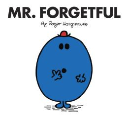 Mr. Forgetful (Mr. Men and Little Miss Series)