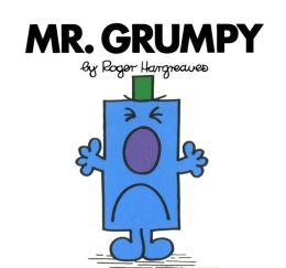 Mr. Grumpy (Mr. Men and Little Miss Series)