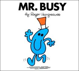 Mr. Busy (Mr. Men and Little Miss Series)