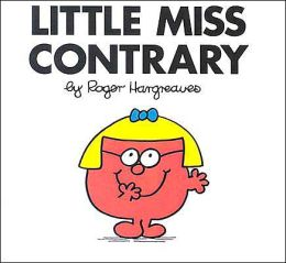 Little Miss Contrary (Mr. Men and Little Miss Series)