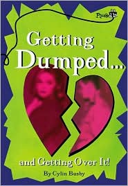 Getting Dumped...: And Getting over It!