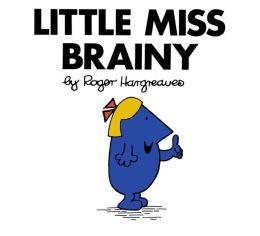 Little Miss Brainy (Mr. Men and Little Miss Series)