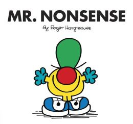Mr. Nonsense (Mr. Men and Little Miss Series)