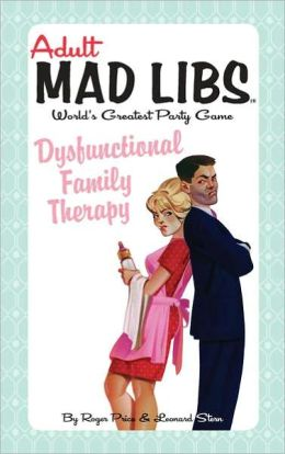 Dysfunctional Family Therapy