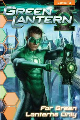For Green Lanterns Only