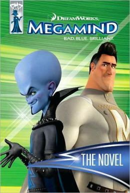 Megamind: The Novel