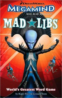 Megamind Mad Libs