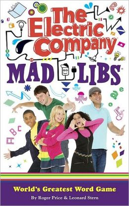 The Electric Company Mad Libs