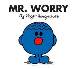 Mr. Worry (Mr. Men and Little Miss Series)