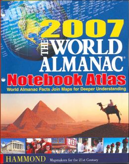 World Almanac Notebook Atlas 2007