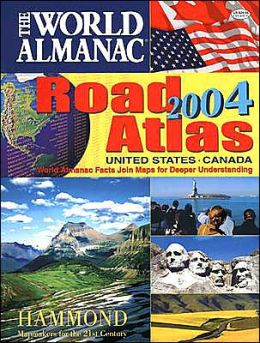 World Almanac: 2004 Road Atlas