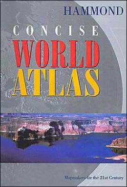 Hammond Concise World Atlas: Mapmakers for the 21st Century