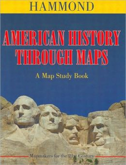 American History Through Maps