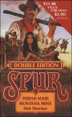 Indian Maid and Montana Minx (Spur Series Double Edition)
