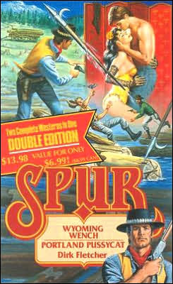 Wyoming Wench & Portland Pussycat (Spur Series #30 & 31)