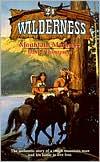 Mountain Madness (Wilderness Series #24)