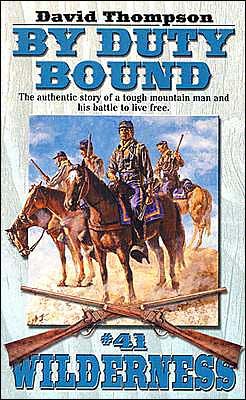 By Duty Bound (Wilderness #41)