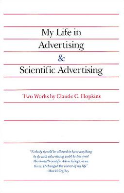 My Life in Advertising and Scientific Advertising