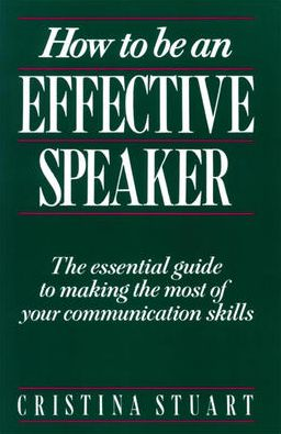 How To Be an Effective Speaker
