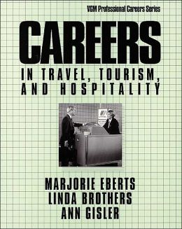 Careers in Travel, Tourism, and Hospitality